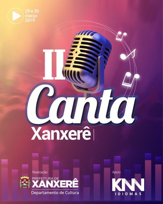 II Canta Xanxerê – Festival da Canção tem inscrições abertas pelo Departamento de Cultura