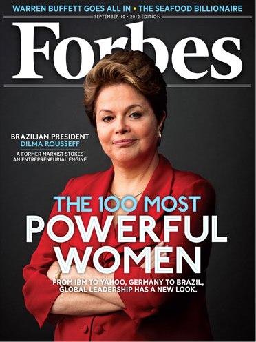 Dilma Rousseff é a terceira mulher mais poderosa do mundo.